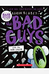 The Bad Guys in Cut to the Chase (The Bad Guys #13) Kindle Edition