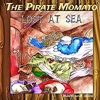 The Pirate Momato: Lost at Sea (English Edition)