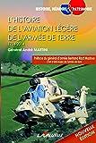L'Histoire de l'Aviation Légère de l'Armée de Terre (1794-2014)
