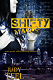 Shifty Magic (Shifty Magic Series Book 1)
