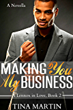 Making You My Business (A Lennox In Love Book 2)