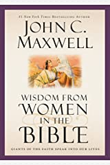 Wisdom from Women in the Bible: Giants of the Faith Speak into Our Lives (Giants of the Bible) Kindle Edition