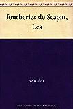 fourberies de Scapin, Les