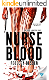 Nurse Blood (Organ Harvester Series Book 1)
