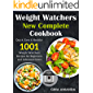 Weight Watchers New Complete Cookbook: Quick, Easy & Healthy 1001 Weight Watchers Recipes For Beginners and Advance…