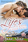Life's Turned Upside Down (The Show Me Series Book 3)