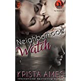 Neighborhood Watch: A Phoenix Agency Novella (Phoenix Agency Universe Book 7)