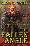 THE FALLEN ANGLE (Harbinger of Doom Volume 2) (Harbinger of Doom series)