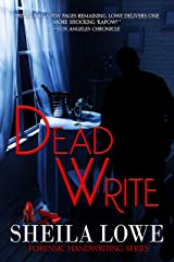 Dead Write (Forensic Handwriting Mystery Book 3) Kindle Edition