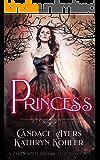 Princess: A Paranormal Reverse Harem Romance