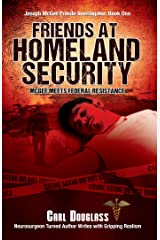 Friends At Homeland Security: McGee Meets Federal Resistance (Joseph McGee Private Investigator: Book One 1) Kindle Edition