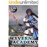 Wyvern Academy: Path of Ascension V