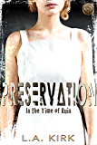 Preservation (In the Time of Ruin Book 1)