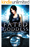Fated Goddess (Games of the Gods Book 3)