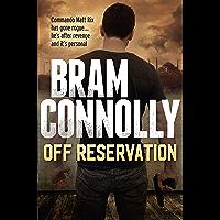 Off Reservation (Matt Rix Thrillers)