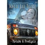 Pariahs & Prodigals (Rain Falls Series #3): A Rain Falls Small Town Dramedy