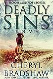 Deadly Sins: Envy (Sloane Monroe Stories Book 5)