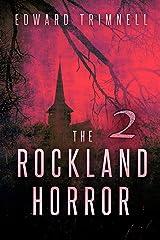 The Rockland Horror 2 ('The Rockland Horror' saga) Kindle Edition