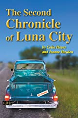 The Second Chronicle of Luna City (Chronicles of Luna City Book 2) Kindle Edition