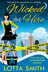 Wicked for Hire (Paranormal in Manhattan Mystery: A Cozy Mystery on Kindle Unlimited Book 1) Kindle Edition