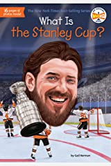 What Is the Stanley Cup? (What Was?) Kindle Edition