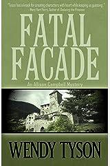 Fatal Facade (An Allison Campbell Mystery Book 4) Kindle Edition