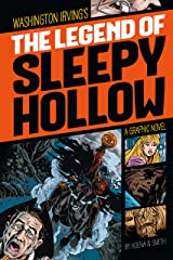 The Legend of Sleepy Hollow (Graphic Revolve: Common Core Editions) Kindle Edition