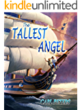 The Tallest Angel: For the Kid in Each of Us