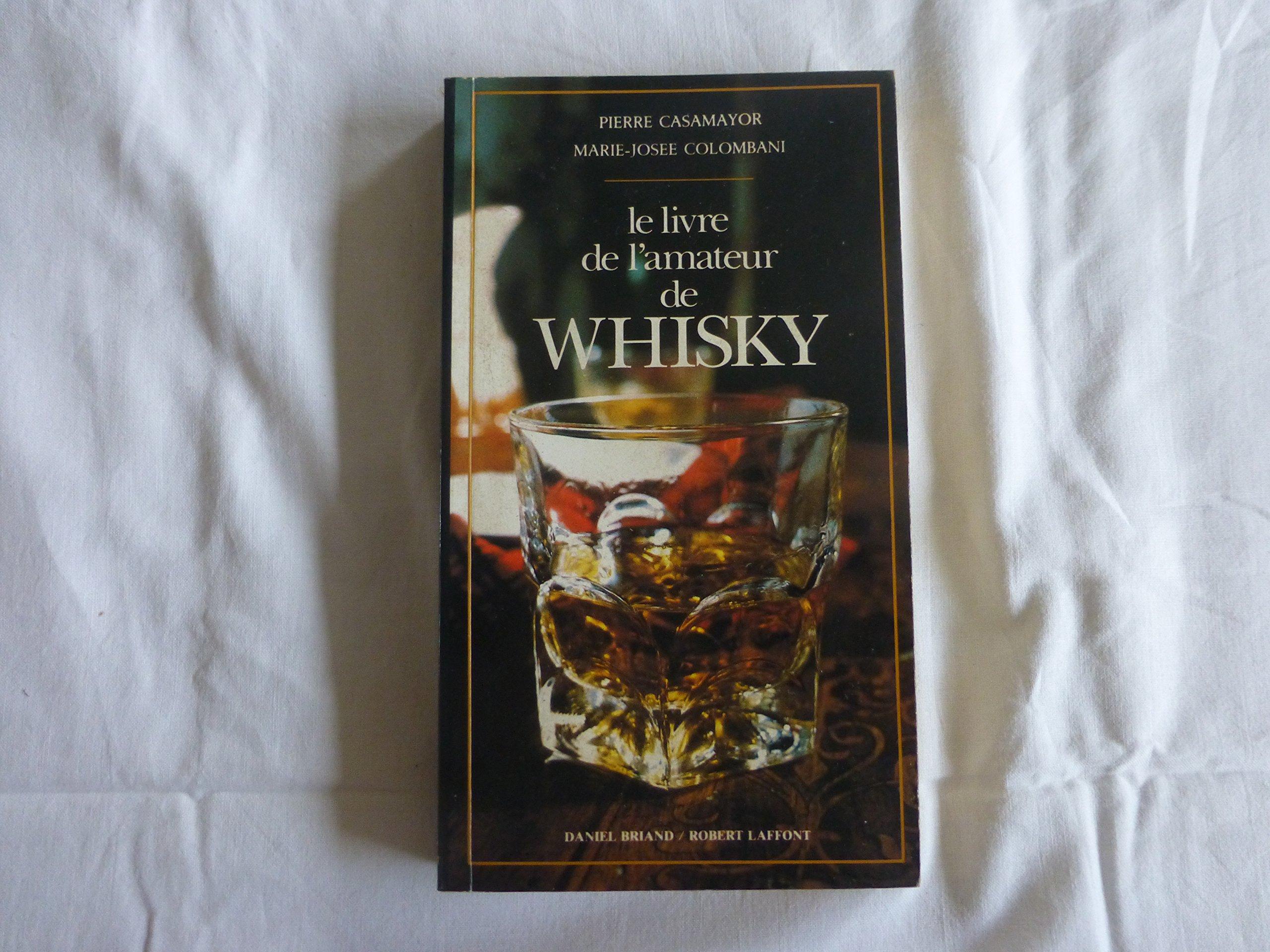 Livre De L Amateur De Whisky Ne Amazon Ca Pierre