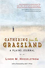 Gathering from the Grassland: A Plains Journal Paperback
