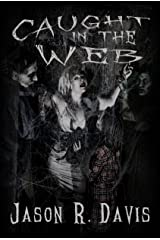 Caught in the Web (Invisible Spiders Book 2) Kindle Edition