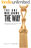 The One Who Shows The Way: Evolving Humanity From Psychological To Psychospiritual Living