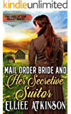 Mail Order Bride And Her Secretive Suitor (The Love of Low Valley Series)