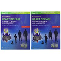 Moss & Adams' Heart Disease in Infants, Children, and Adolescents, Including the...