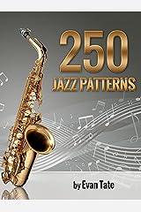 250 Jazz Patterns Kindle Edition