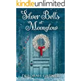 Silver Bells at Moonglow (The Moonglow Christmas Book 2)