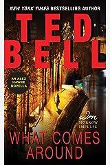 What Comes Around: An Alex Hawke Novella (Alexander Hawke) Kindle Edition
