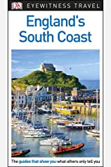 DK Eyewitness England's South Coast (Travel Guide) Kindle Edition