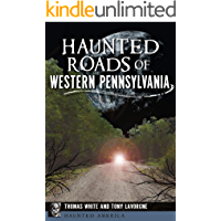 Haunted Roads of Western Pennsylvania (Haunted America Book 15) book cover