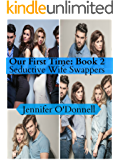 Our First Time: Anthology of Wife Swapping