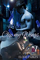 Clip my Wings Kindle Edition