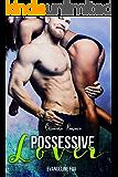 Possessive Lover: Billionaire Romance