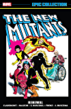 New Mutants Epic Collection: Renewal (New Mutants (1983-1991)) (English Edition)