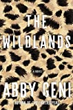 The Wildlands: A Novel