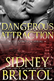Dangerous Attraction: The Complete Serial (Aegis Group Book 1)