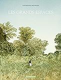 Les grands espaces (Grands espaces (Les))