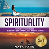 Spirituality: 3 in 1 Bundle: Buddhism, Zen and