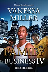 Family Business IV: The Children Kindle Edition