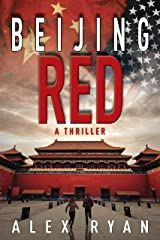 Beijing Red: A Nick Foley Thriller Kindle Edition
