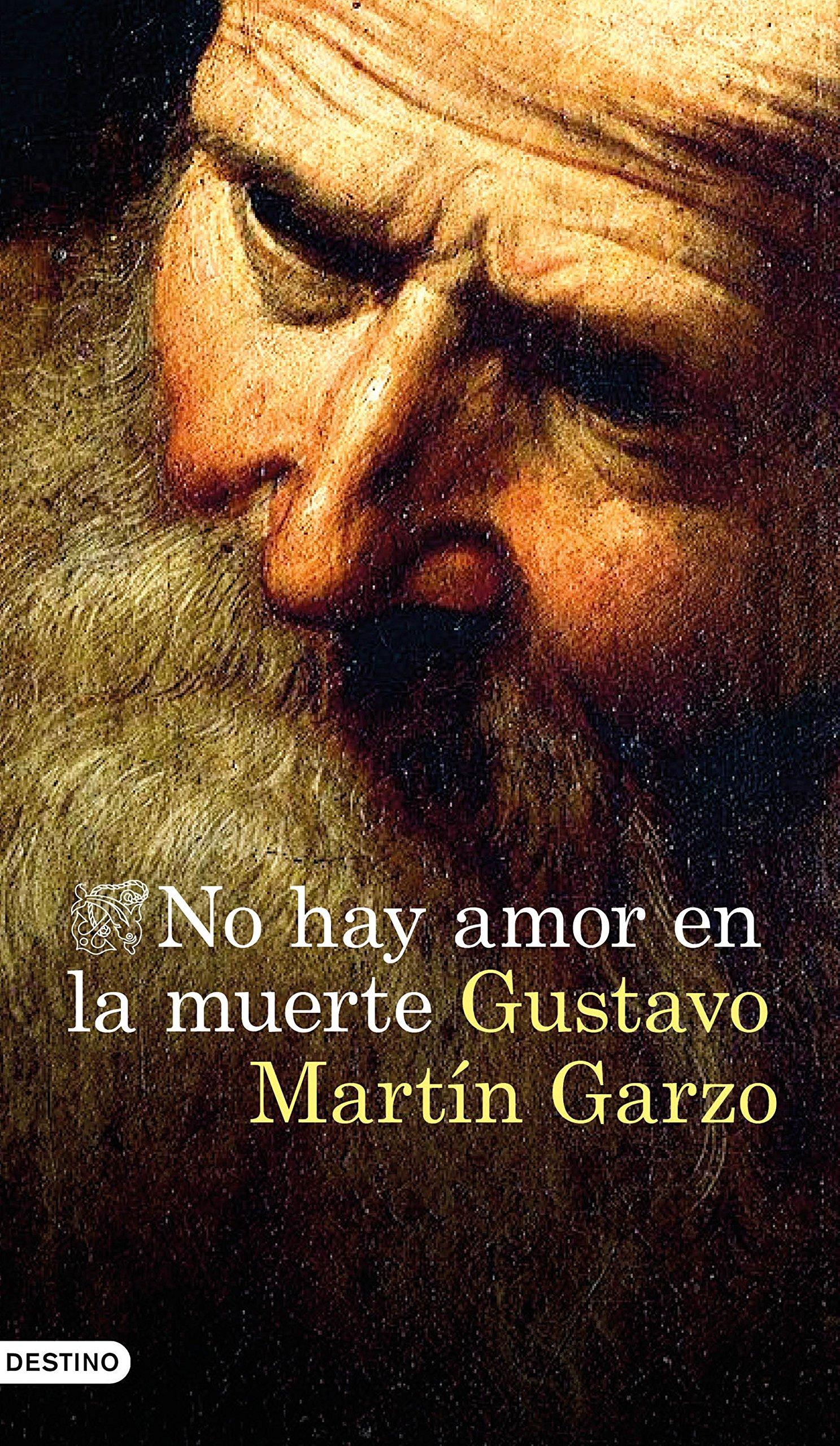 No hay amor en la muerte (Áncora & Delfin): Amazon.es: Gustavo Martín Garzo: Libros